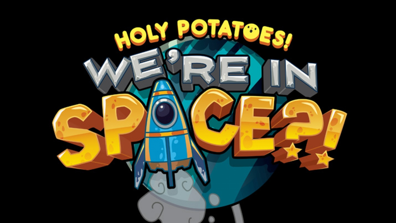 Holy Potaotes! We're in Space?!