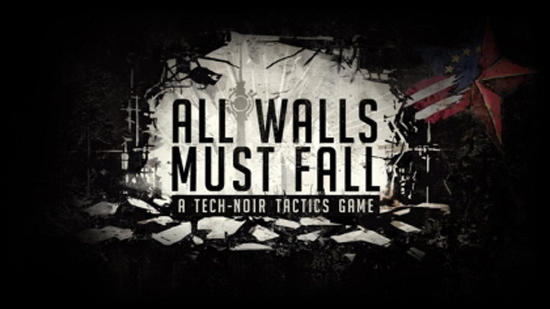 All Walls Must Fall Early Access Review